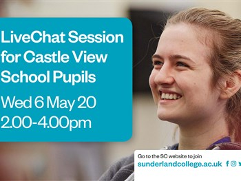 Year 11 - Weds 6th May LiveChat with Sunderland College