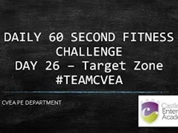 PE 60 Second Challenge Day 26